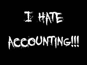 I hate accounting